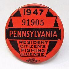 1947 PENNSYLVANIA RESIDENT CITIZEN'S FISHING LICENSE pinback button ^