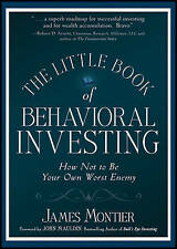 The Little Book of Behavioral Investing: How Not to be Your Own Worst Enemy...