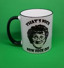 Mrs Browns Boys gift mug thats nice now feck off tv comedy novelty present Irish