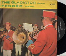 BANDA CITTADINA DI BORGOSESIA the gladiator / tesoro 45GIRI anni '60