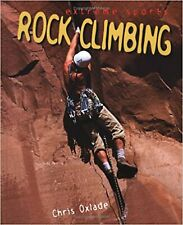 Rock Climbing (Extreme Sports) [Oct 01, 2003] Oxlade, Chris