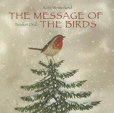 The Message of the Birds (Hardback or Cased Book)