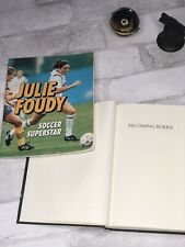 Lot Of 2 Books 📚 Becoming Bobbie, R.J. Stevens, And Julie Foudy.   B545