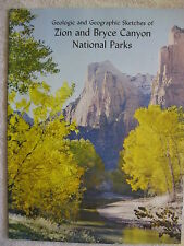 1956 Geologic And Geographic Sketches Of Zion & Bryce Canyon Ntnl Parks Booklet