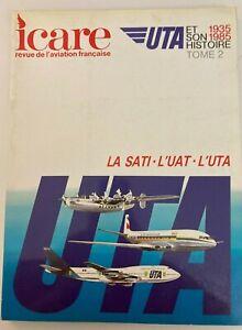 REVUE ICARE 117 UTA et son histoire 1935 1985 Tome 2