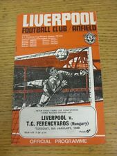 09/01/1968 Liverpool v Ferencvaros [Inter Cities Fairs Cup] . Unless stated prev