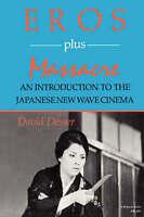 Eros Plus Massacre: An Introduction to the Japanese New Wave Cinema (Midland Boo