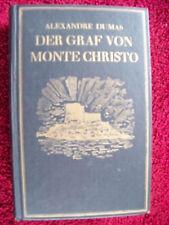 Alexandre Dumas - Der Graf von Monte Christo     geb. Auflage in altdeutsch