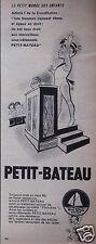 PUBLICITÉ 1957 SOUS-VÊTEMENTS PETIT-BATEAU PETIT MONDE DES ENFANTS - ADVERTISING
