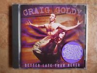 CRAIG GOLDY - Better Late Than Never giuffria  hard rock CD  New SEALED