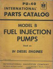 Equipment Catalog - Ih - Model B Fuel Injection Pump - Parts - c1955 (E3384)