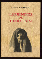 LOUIS GUIBERT, LÉGENDES DU LIMOUSIN - LES SAINTS