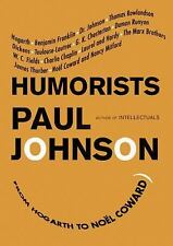 Humorists: From Hogarth to Noel Coward 2010 by Paul Johnson 144175744 Ex-library