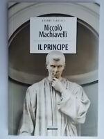 Il principe Machiavelli niccolòcresceregrandi classiciMedici politica Firenze
