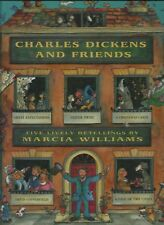 Charles Dickens and Friends: Five Lively Retellings HC by Marcia Williams