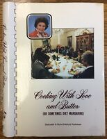 Cooking With Love and Butter, Mary C. Crowley, Home Interiors Spiral Cookbook