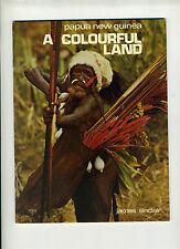 (125bis) Papua New Guinea A colorful land / James Sinclair