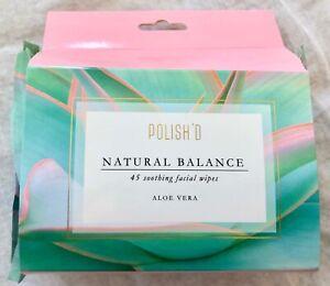 NWT Polish'd Natural Balance 45 Soothing Facial Face Cleansing Wipes Aloe Vera