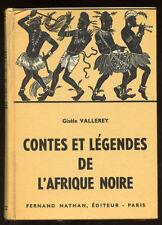CONTES & LEGENDES DE L'AFRIQUE NOIRE. NATHAN. 1958.