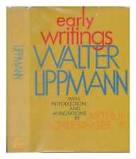 Early Writings. Introd. and Annotations by Arthur Schlesinger, Jr