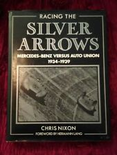 RACING THE SILVER ARROWS, MERCEDES-BENZ VERSUS AUTO UNION NEW 1986 1st Ed Offer?
