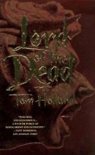 Tom Holland: Lord Of The Dead (1997, Paperback)