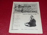 [REVUE EXPOSITION UNIVERSELLE 1900] LE MONITEUR DE 1900 N° 47 #  FEVRIER 1899