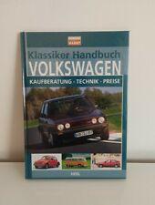 Klassiker Handbuch Volkswagen VW Kaufberatung Technik Preise Modelle Typen Buch