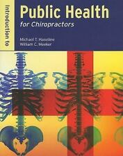 Introduction to Public Health for Chiropractors by Michael T. Haneline and...