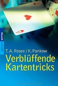 Verblüffende Kartentricks von Rosee, T.A., Pankow, Klaus | Buch | Zustand gut