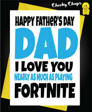 FATHERS DAY Greeting Card Playing Fortnite Game ADULT HUMOUR Funny Rude f52