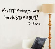 Why Fit in When You Were Born Quote Dr. Seuss Inspirational Vinyl Stickers N6C