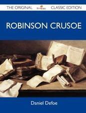 Robinson Crusoe - The Original Classic Edition (Paperback or Softback)