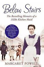 Below Stairs: The Bestselling Memoirs of a 1920s Kitchen Maid, Margaret Powell  