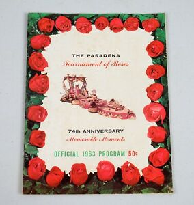 Vintage 1963 Tournament of Roses 74th Anniversary Official Program Pasadena