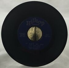 45 Record Lou Johnson Hilltop It Ain't No Use / This Night