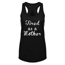 Womens Tired as a mother Fitness Workout Racerback Tank Tops Funny Mom Shirt