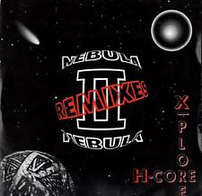 "Nebula II - X-plore H-Core / Peace Maker (Remixes) (2 trk 12"" / 1992)"