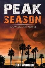 Peak Season : A CW Mccoy Novel 1 by Jeff Widmer (2015, Paperback)