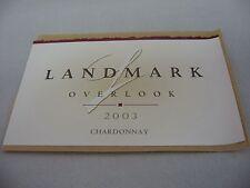 Wine Label: LANDMARK 2003 Overlook Chardonnay