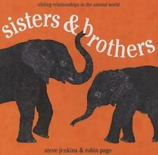 Sisters and Brothers: Sibling Relationships in the Animal World-ExLibrary