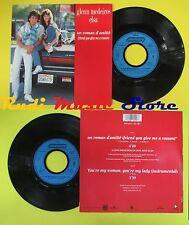 LP 45 7'' GLENN MEDEIROS ELSA Un roman d'amitie You're my woman (*) no cd mc dvd