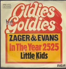 "7"" Zager & Evans In The Year 2525 / Little Kids RCA (Oldie)"