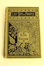The Last Days of Pompeii Alta Edition Illustrated Sir Edward Edition of 1834