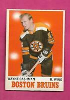 1970-71 OPC # 7 BRUINS WAYNE CASHMAN  ROOKIE NRMT+ CARD (INV# D5758)