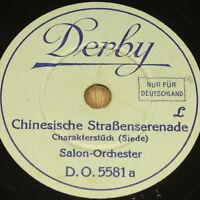 """SALON-ORCH. """"Chinesische Straßenserenade"""" Derby 78rpm 20cm"""