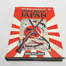 The Rise and Fall of Imperial Japan 1894-1945 S.L. Mayer Illus.