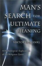 Man's Search for Ultimate Meaning, Viktor E. Frankl, Good Book