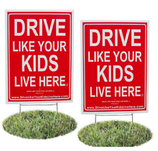 2 Pack - Drive Like Your Kids Live Here Yard Sign, Drive Slow/Children At Play