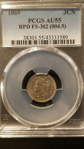 1869  FS-302 RPD 3 Cent Nickel * PCGS AU55 * Extremely Scarce * Bold Strike